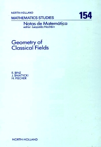 Geometry of Classical Fields - 1st Edition - ISBN: 9780444705440, 9780080872650