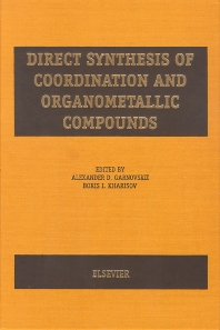 Direct Synthesis of Coordination and Organometallic Compounds - 1st Edition - ISBN: 9780444720009, 9780080530444