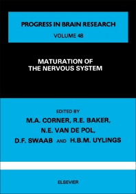 Maturation of the Nervous System - 1st Edition - ISBN: 9780444800367, 9780080861739