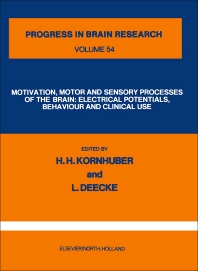 Motivation, Motor and Sensory Processes of the Brain - 1st Edition - ISBN: 9780444801968, 9780080861791