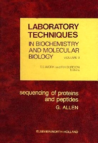 Sequencing of Proteins and Peptides - 1st Edition - ISBN: 9780444802750, 9780080858784