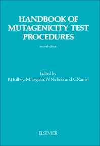Handbook of Mutagenicity Test Procedures - 2nd Edition - ISBN: 9780444805195, 9780444600981