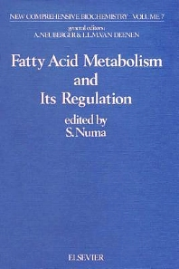 Fatty Acid Metabolism and its Regulation - 1st Edition - ISBN: 9780444805287, 9780080860657