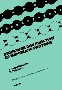 Structure and Function of Membrane Proteins - 1st Edition - ISBN: 9780444805409, 9781483162904