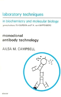 Cover image for Monoclonal Antibody Technology: The Production and Characterization of Rodent and Human Hybridomas