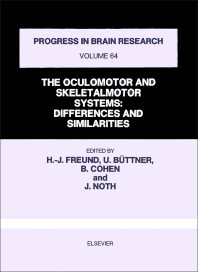 The Oculomotor and Skeletalmotor Systems - 1st Edition - ISBN: 9780444806550, 9780080861890