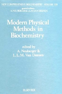Modern Physical Methods in Biochemistry, Part B - 1st Edition - ISBN: 9780444809681, 9780080860701