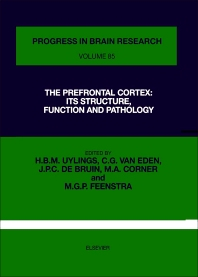 The Prefrontal Cortex: Its Structure, Function and Pathology - 1st Edition - ISBN: 9780444811240, 9780080862101