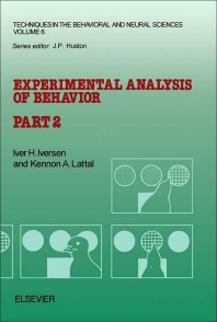 Experimental Analysis of Behavior - 1st Edition - ISBN: 9780444812513, 9781483291260