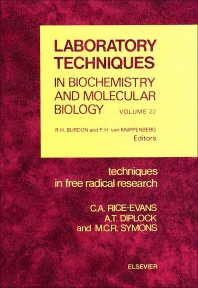 Techniques in Free Radical Research - 1st Edition - ISBN: 9780444813046, 9780080858913
