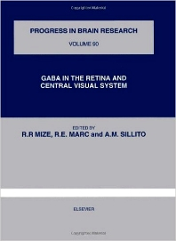 GABA in the Retina and Central Visual System - 1st Edition - ISBN: 9780444814463, 9780080862156