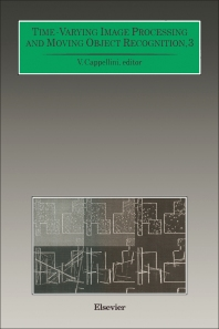 Time-Varying Image Processing and Moving Object Recognition - 1st Edition - ISBN: 9780444814678, 9781483290256