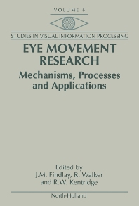 Eye Movement Research, 1st Edition,J.M. Findlay,R. Walker,R.W. Kentridge,ISBN9780444814739