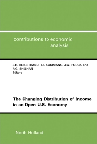 The Changing Distribution of Income in an Open U.S. Economy - 1st Edition - ISBN: 9780444815590, 9781483296265