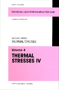 Thermal Stresses IV - 1st Edition - ISBN: 9780444815712, 9780080542812
