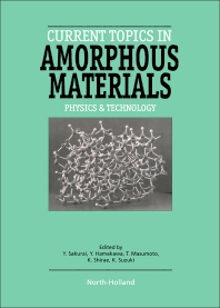 Current Topics in Amorphous Materials - 1st Edition - ISBN: 9780444815767, 9781483290300