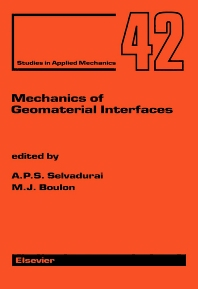 Mechanics of Geomaterial Interfaces - 1st Edition - ISBN: 9780444815835, 9780080544878