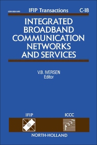 Cover image for Integrated Broadband Communication Networks and Services