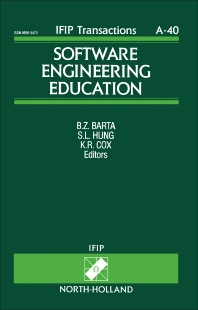 Software Engineering Education - 1st Edition - ISBN: 9780444815972, 9781483293257