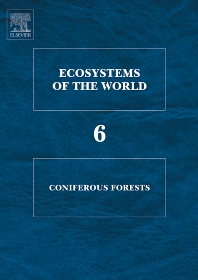 Coniferous Forests - 1st Edition - ISBN: 9780444816276, 9780080933139