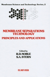 Membrane Separations Technology, 1st Edition,R.D. Noble,S.A. Stern,ISBN9780444816337