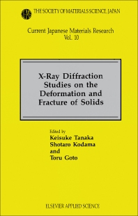 Cover image for X-Ray Diffraction Studies on the Deformation and Fracture of Solids
