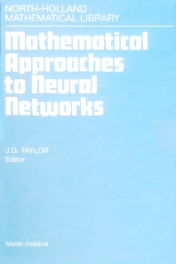 Cover image for Mathematical Approaches to Neural Networks