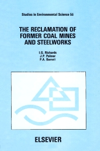 The Reclamation of Former Coal Mines and Steelworks - 1st Edition - ISBN: 9780444817037, 9780080875156