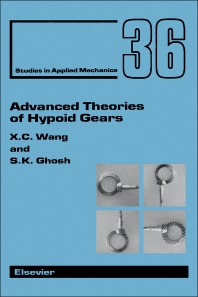 Advanced Theories of Hypoid Gears - 1st Edition - ISBN: 9780444817051, 9781483290393