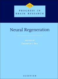 Neural Regeneration - 1st Edition - ISBN: 9780444817273, 9780080862286