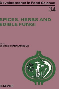 Spices, Herbs and Edible Fungi, 1st Edition,G. Charalambous,ISBN9780444817617