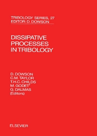 Dissipative Processes in Tribology - 1st Edition - ISBN: 9780444817648, 9780080875910