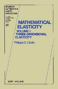 Three-Dimensional Elasticity, 1st Edition,Author Unknown,ISBN9780444817761
