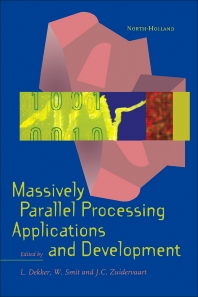 Massively Parallel Processing Applications and Development - 1st Edition - ISBN: 9780444817846, 9781483290430