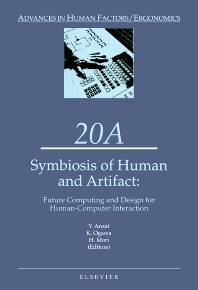Symbiosis of Human and Artifact - 1st Edition - ISBN: 9780444817952, 9780080544816