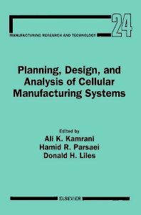 Cover image for Planning, Design, and Analysis of Cellular Manufacturing Systems