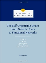 Cover image for The Self-Organizing Brain: From Growth Cones to Functional Networks
