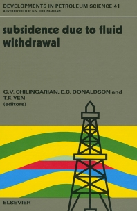 Subsidence due to Fluid Withdrawal - 1st Edition - ISBN: 9780444818201, 9780080542096