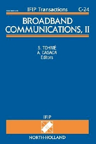 Broadband Communications, II, 1st Edition,S. Tohme,A. Casaca,ISBN9780444818348