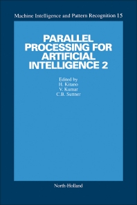 Parallel Processing for Artificial Intelligence 2 - 1st Edition - ISBN: 9780444818379, 9781483295756