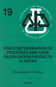 Cover image for Trace Determination of Pesticides and their Degradation Products in Water (BOOK REPRINT)