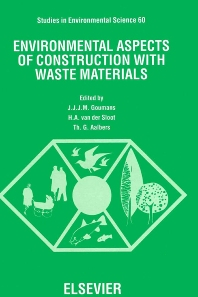 Environmental Aspects of Construction with Waste Materials - 1st Edition - ISBN: 9780444818539, 9780080875194