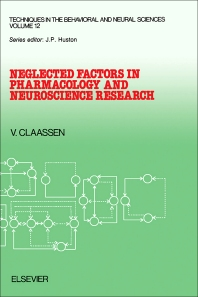 Neglected Factors in Pharmacology and Neuroscience Research - 1st Edition - ISBN: 9780444818713, 9781483145891