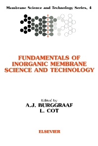 Fundamentals of Inorganic Membrane Science and Technology, 1st Edition,A.J. Burggraaf,L. Cot,ISBN9780444818775