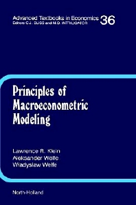 Principles of Macroeconometric Modeling, 1st Edition,L.R. Klein,W. Welfe,A. Welfe,ISBN9780444818782