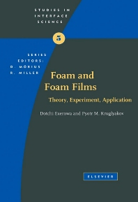 Foam and Foam Films - 1st Edition - ISBN: 9780444819222, 9780080531809