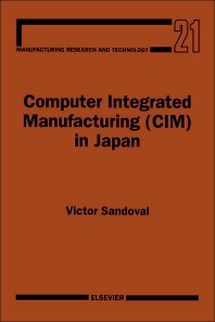Computer Integrated Manufacturing (CIM) in Japan - 1st Edition - ISBN: 9780444819239, 9781483290492