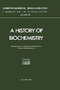 Cover image for Selected Topics in the History of Biochemistry. Personal Recollections. IV