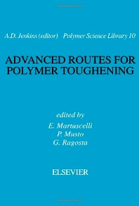 Advanced Routes for Polymer Toughening - 1st Edition - ISBN: 9780444819604, 9780080552743