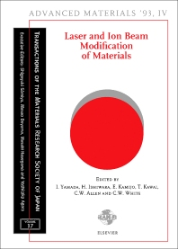 Laser and Ion Beam Modification of Materials - 1st Edition - ISBN: 9780444819949, 9781483164045
